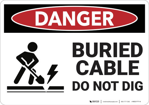 Danger: Buried Cable Do Not Dig - Wall Sign