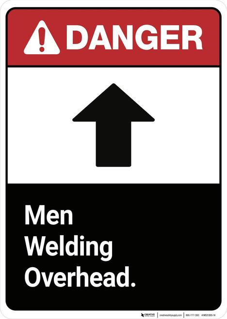 Danger: Men Welding Overhead ANSI - Wall Sign