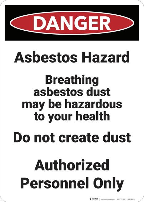 Danger: Asbestos Hazard Breathing - Wall Sign