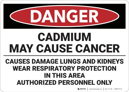 Danger: Cadmium May Cause Cancer  - Wall Sign