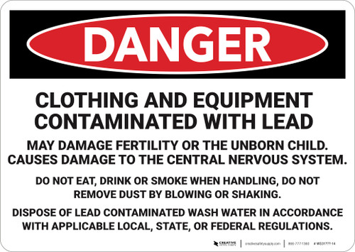 Danger: Clothing And Equipment Contaminated  - Wall Sign