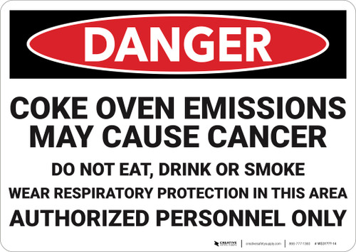 Danger: Coke Oven Emissions May Cause Cancer  - Wall Sign