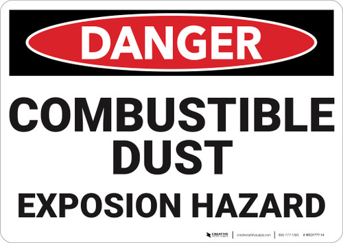 Danger: Combustible Dust Explosion Hazard  - Wall Sign