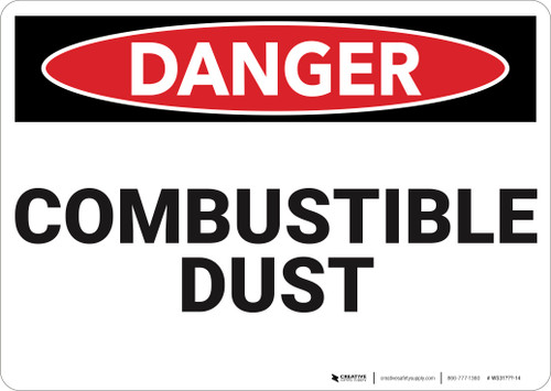 Danger: Combustible Dust  - Wall Sign