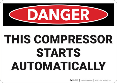 Danger: Compressor Starts Automatically  - Wall Sign