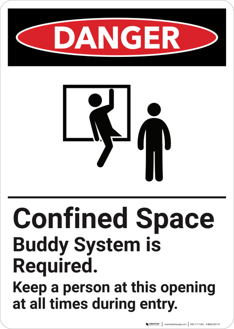 Danger: Confined Space Buddy System Is Required  - Wall Sign