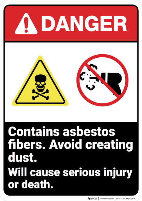 Danger: Contain Asbestos Fibers Cause Injury Ansi  - Wall Sign