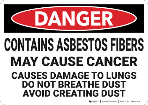 Danger: Contains Asbestos Fibers May Cause Cancer  - Wall Sign