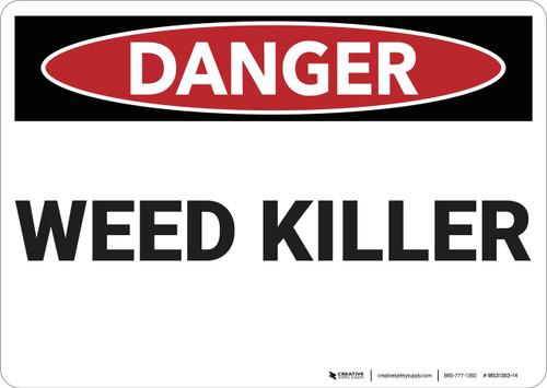 Danger: Weed Killer - Wall Sign