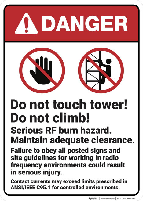 Danger: Do Not Touch or Climb Tower - Wall Sign