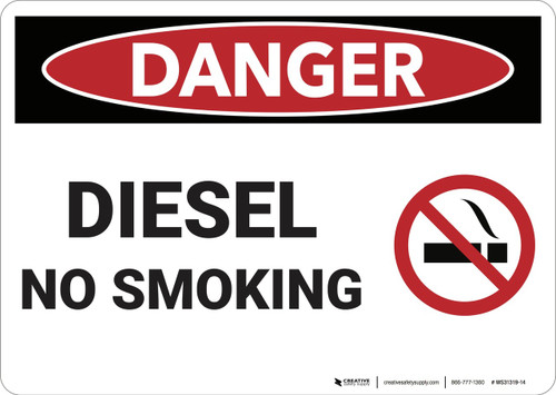 Danger: Diesel No Smoking - Wall Sign