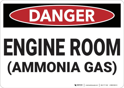 Danger: Engine Room Ammonia Gas - Wall Sign