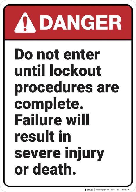 Danger: Do Not Enter Until Lockout Complete - Wall Sign