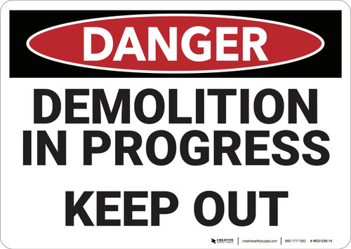 Danger: Demolition In Progress - Wall Sign