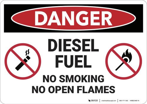 Danger: Diesel Fuel No Smoking Open Flames - Wall Sign