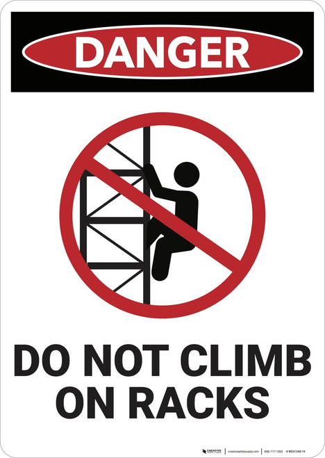 Danger: Do Not Climb On Racks - Wall Sign