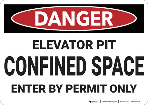 Danger: Elevator Pit Confined Space - Wall Sign