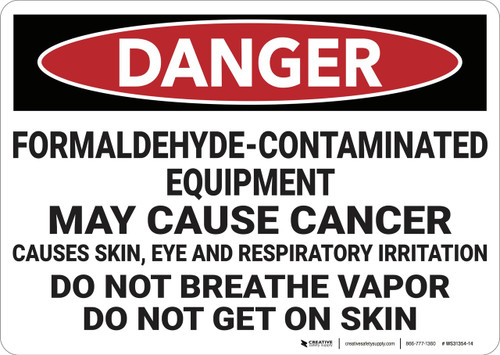 Danger: Formaldehyde Contaminated Equipment  - Wall Sign