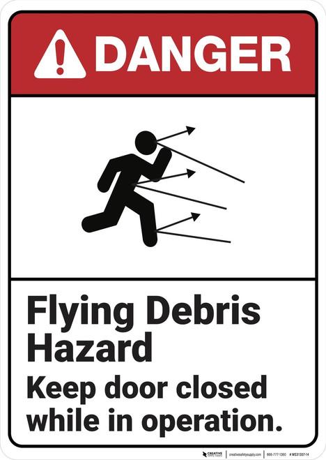 Danger: Flying Debris Hazard ANSI - Wall Sign