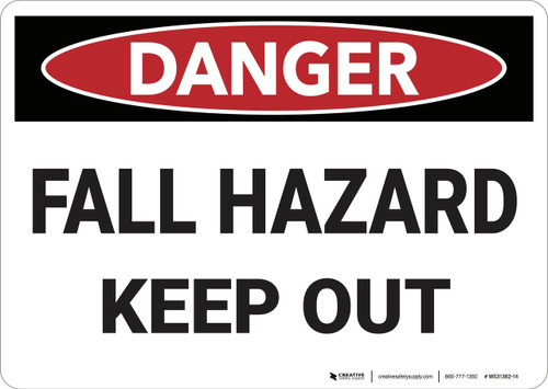 Danger: Fall Hazard Keep Out - Wall Sign