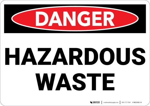 Danger: Hazardous Waste - Wall Sign
