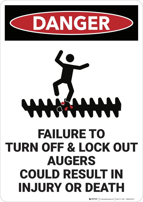 Danger: Lock Out Auger Safety - Wall Sign