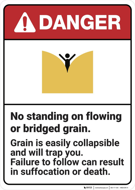 Danger: No Standing on Flowing or Bridged Grain - Wall Sign
