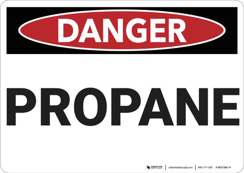 Danger: Propane - Wall Sign