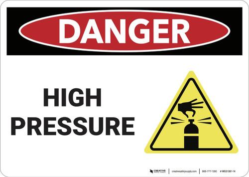 Danger: High Pressure - Wall Sign