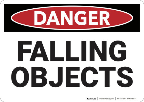 Danger: Falling Objects - Wall Sign