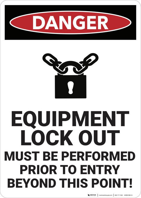 Danger: Equipment Lock Out - Wall Sign
