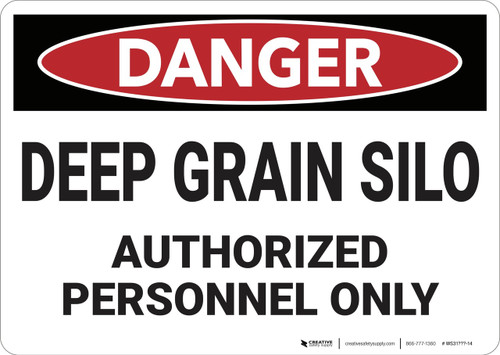 Danger: Deep Grain Silor Authorized Personnel Only - Wall Sign