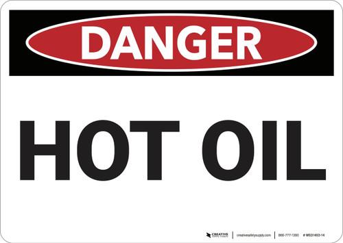 Danger: Hot Oil - Wall Sign