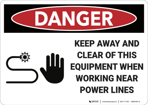 Danger: Keep Away Power Lines - Wall Sign