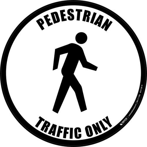 Pedestrian Traffic Only Floor Sign