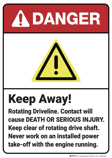 Danger: Keep Away Rotating Driveline ANSI - Wall Sign