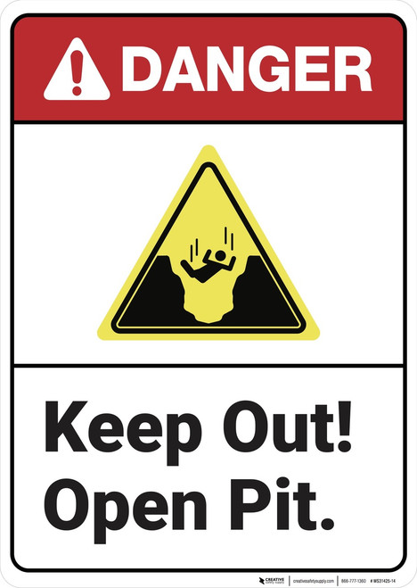 Danger: Keep Out Open Pit ANSI - Wall Sign