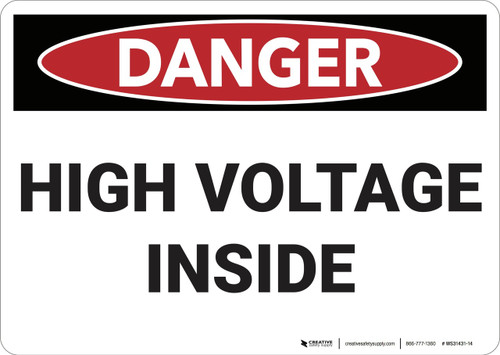 Danger: High Voltage Inside - Wall Sign