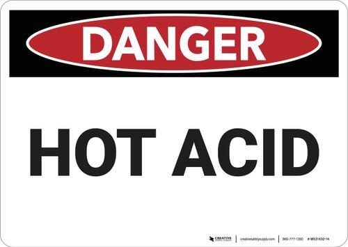 Danger: Hot Acid - Wall Sign