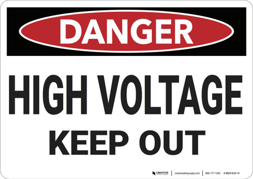 Danger: High Voltage Keep Out - Wall Sign