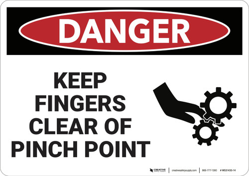 Danger: Keep Finger Clear Pinch Point - Wall Sign