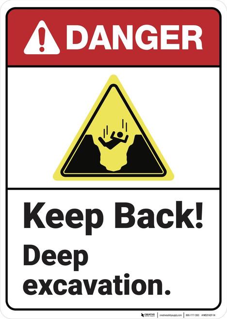 Danger: Keep Back Deep Excavation ANSI - Wall Sign