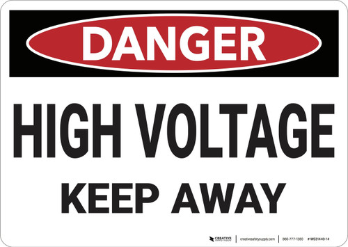 Danger: High Voltage Keep Away - Wall Sign