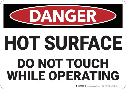 Danger: Hot Surface Do Not Touch - Wall Sign