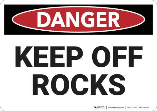 Danger: Keep off Rocks - Wall Sign