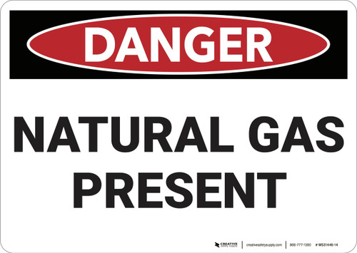 Danger: Natural Gas - Wall Sign