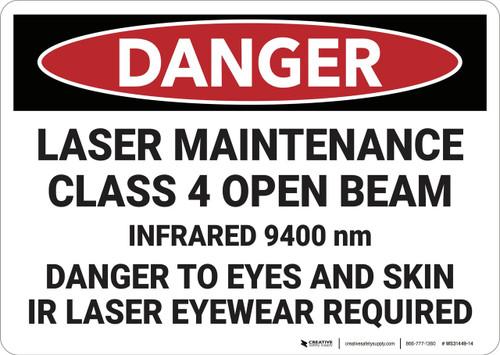 Danger: Laser Maintenance Class 4 Open Beam - Wall Sign