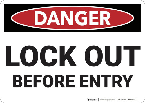 Danger: Lock Out Before Entry - Wall Sign