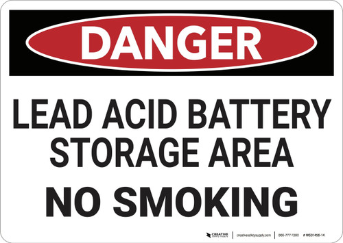 Danger: Lead Acid Battery Storage Area No Smoking - Wall Sign