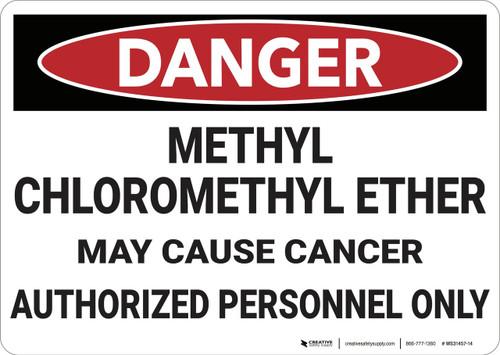 Danger: Methyl Chloromethyl Ether - Wall Sign